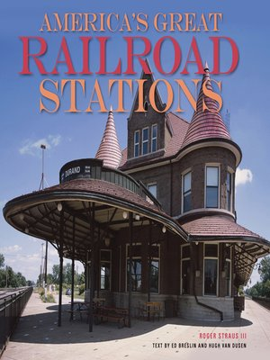 cover image of America's Great Railroad Stations