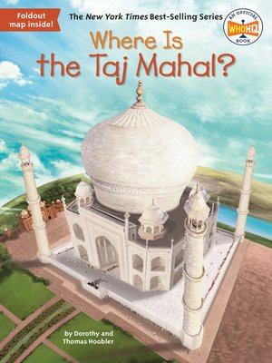 cover image of Where Is the Taj Mahal?