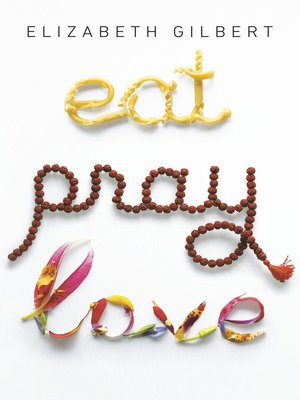 cover image of Eat, Pray, Love