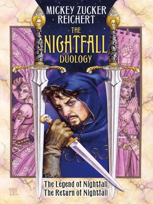 cover image of The Nightfall Duology: The Legend of Nightfall ; The Return of Nightfall