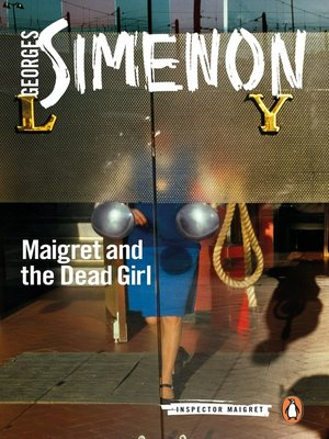 cover image of Maigret and the Dead Girl