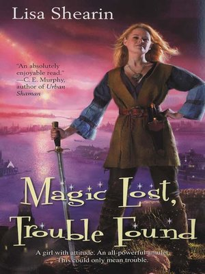 cover image of Magic Lost, Trouble Found
