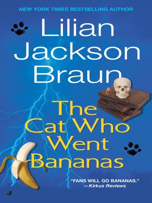 cover image of The Cat Who Went Bananas