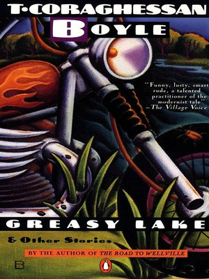 cover image of Greasy Lake and Other Stories