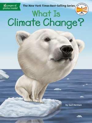 cover image of What Is Climate Change?