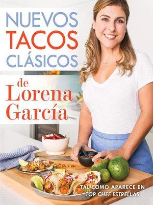 cover image of Nuevos tacos clásicos de Lorena García