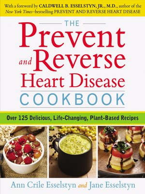 cover image of The Prevent and Reverse Heart Disease Cookbook