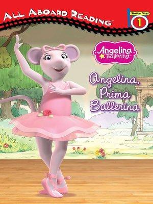 cover image of Angelina, Prima Ballerina