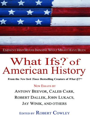 cover image of What Ifs? Of American History