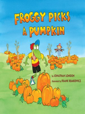 cover image of Froggy Picks a Pumpkin