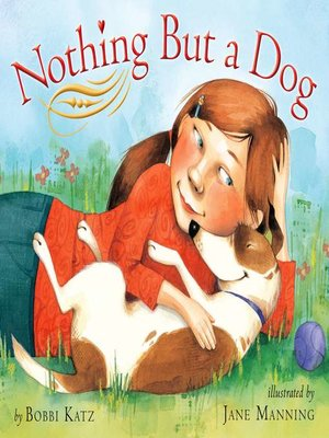 cover image of Nothing But a Dog
