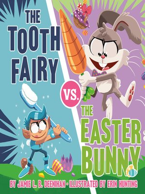 cover image of The Tooth Fairy vs. the Easter Bunny