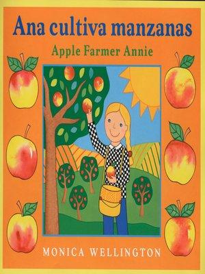 cover image of Ana Cultiva Manzanas/Apple Farmer Annie