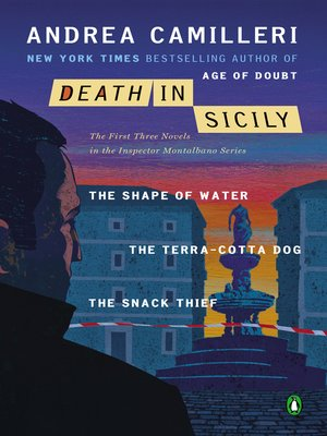 cover image of Death in Sicily: The Shape of Water; The Terra-Cotta Dog; The Snack Thief