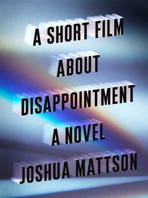 cover image of A Short Film About Disappointment