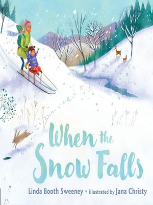 cover image of When the Snow Falls