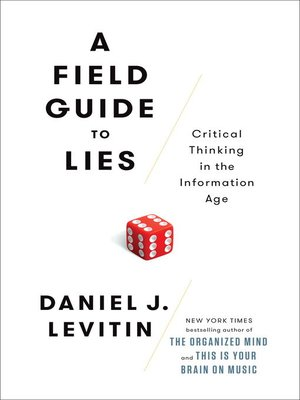 cover image of A Field Guide to Lies