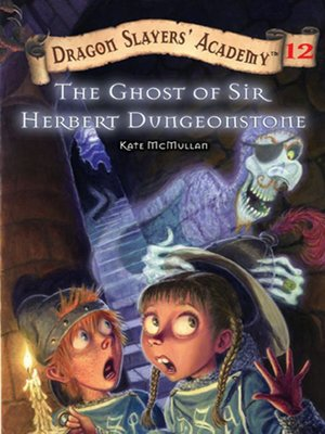 cover image of The Ghost of Sir Herbert Dungeonstone