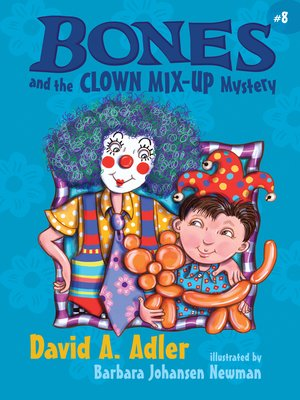 cover image of Bones and the Clown Mix-Up Mystery