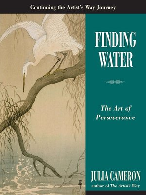 Julia cameron overdrive rakuten overdrive ebooks audiobooks finding water artists way fandeluxe Image collections