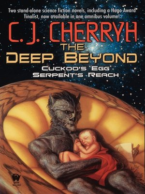 cover image of The Deep Beyond: Cuckoo's Egg / Serpent's Reach