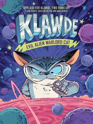cover image of Klawde--Evil Alien Warlord Cat #1