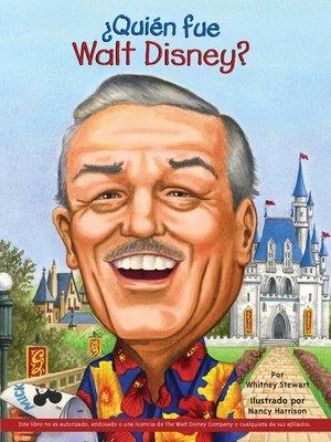 cover image of ¿Quién fue Walt Disney?