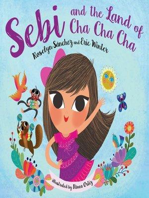 cover image of Sebi and the Land of Cha Cha Cha