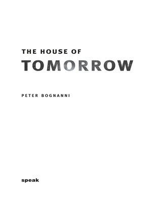 cover image of The House of Tomorrow