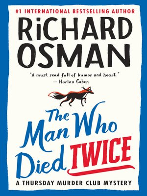 cover image of The Man Who Died Twice: a Thursday Murder Club Mystery