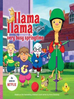 cover image of Llama Llama Very Busy Springtime