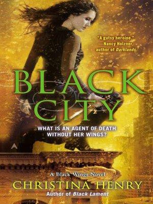 cover image of Black City: a Black Wings Novel