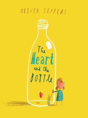 cover image of The Heart and the Bottle