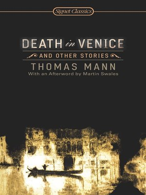 gustave von aschenbachs view on life from the story death in venice by thomas mann