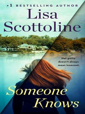 Someone Knows by Lisa Scottoline · OverDrive (Rakuten OverDrive