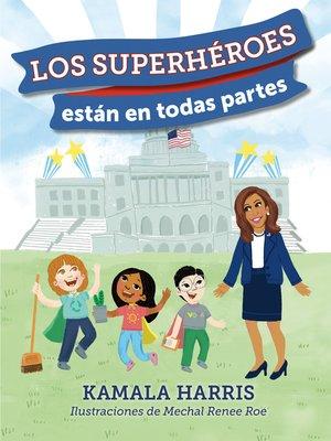 cover image of Los Superhéroes están en Todas Partes