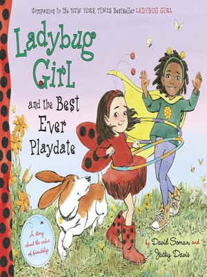 cover image of Ladybug Girl and the Best Ever Playdate