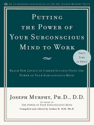 cover image of Putting the Power of Your Subconscious Mind to Work