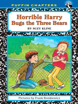cover image of Horrible Harry Bugs the Three Bears