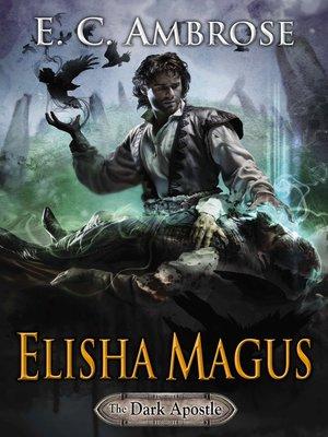 cover image of Elisha Magus