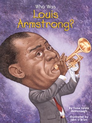 cover image of Who Was Louis Armstrong?