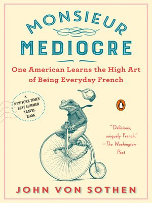 cover image of Monsieur Mediocre