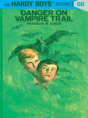 cover image of Danger on Vampire Trail