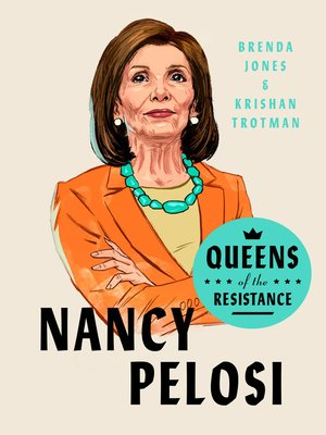 cover image of Queens of the Resistance: Nancy Pelosi
