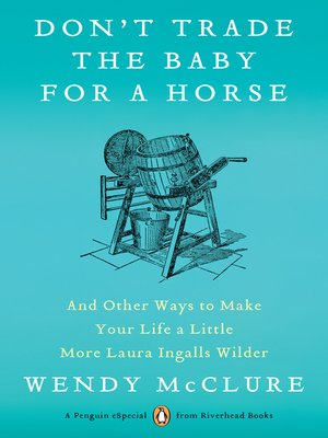 cover image of Don't Trade the Baby for a Horse