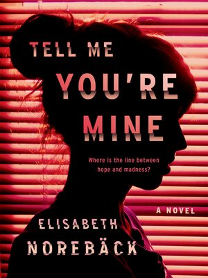 cover image of Tell Me You're Mine