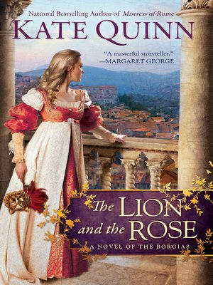 cover image of The Lion and the Rose