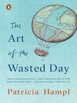 cover image of The Art of the Wasted Day
