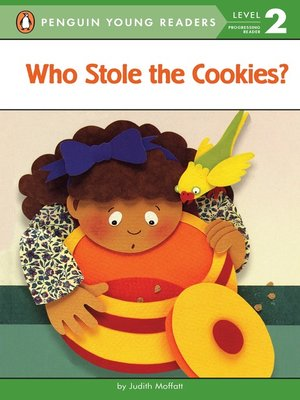 cover image of Who Stole the Cookies?