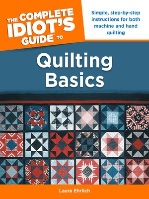 cover image of The Complete Idiot's Guide to Quilting Basics